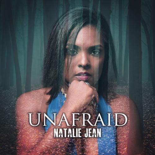 Natalie Jean Unafraid