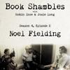 Book Shambles - Season 4, Episode 2 - Noel Fielding