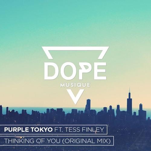 Purple Tokyo Ft. Tess Finley - Thinking Of You (Original Mix) [Free Download]