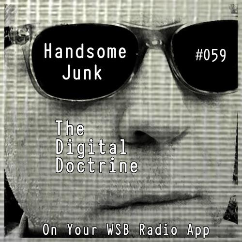 The Digital Doctrine #059 - Handsome Junk