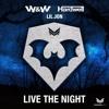 128 W&W & Hardwell Ft Lil Jon - Live The Night [ Dj Dan Remix ] Free