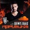 DJ DENIS RUIZ - REPUBLIKA PODCAST