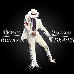 Beat It - Michael Jackson (Remix Sk4d3r)