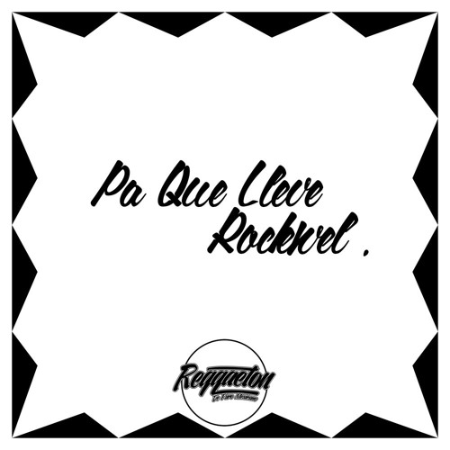 Pa Que Lleve - Rockwel - ReggaetonSex - Reggaeton De Puro Mx HD.