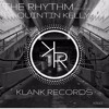 The Rhythm - Original Mix - Quintin Kelly(Out now)
