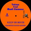 Keep On Movin -Tatrac Feat Madi Simmons- (Champion Sound Riddim)