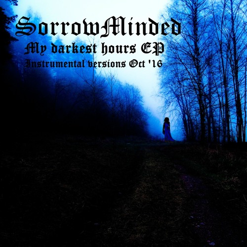 My darkest hours EP - Instrumental versions