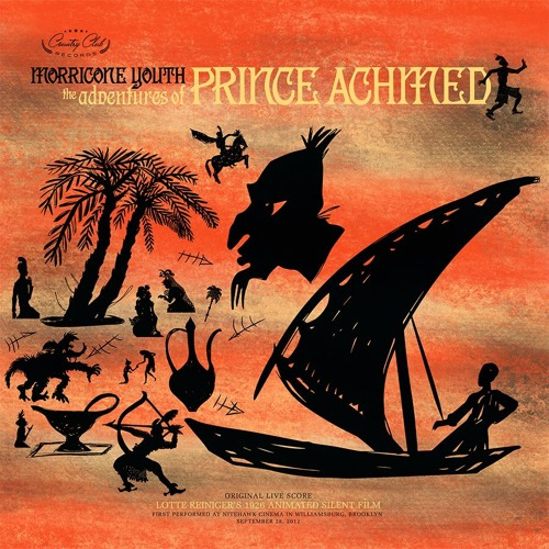 "MORRICONE YOUTH - ""The Adventures of Prince Achmed"" EP  (Country Club Records)"