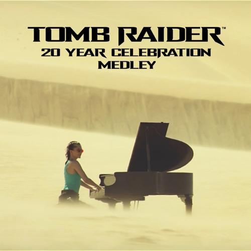 Tomb Raider 20 Year Celebration Medley Sonya Belousova