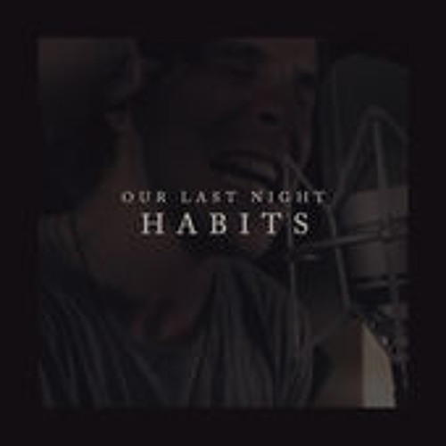 """Tove Lo """"Habits (Stay High)"""" Cover By Our Last Night"""