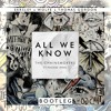 The Chainsmokers - All We Know (Feat. Phoebe Ryan) [EARSLEY X WOLFE X THOMAS GORDON BOOTLEG]