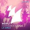 Harrison x Juicy M - LA Girls  - Midikz Remix [FREE DOWNLOAD]