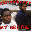 Micko Cocky ft. YID - My Brother [Thizzler.com]