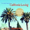 Lyrics Of Two-California Loving