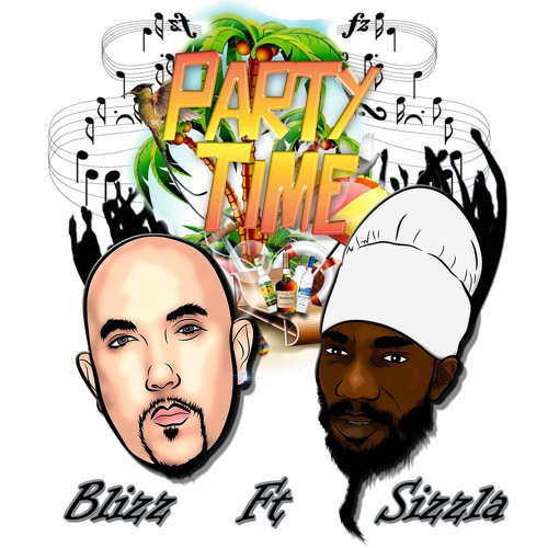 Blizz Ft Sizzla - Party Time (One Gang Riddim)