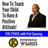 How To Teach Your Child To Have A Positive Attitude! | Kapatid Martial Arts | Pleasantville NY