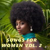 Songs For Women Vol. 2