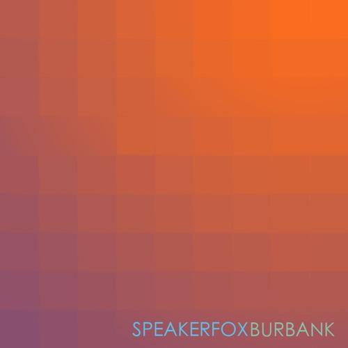 Speakerfox - Burbank