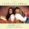 Khanvict & Daksh.K | February Feels KhanCast mp3