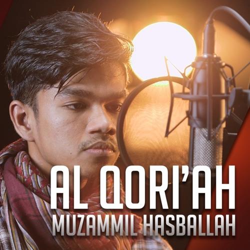 Al Qori'ah - Muzammil Hasballah