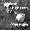 smrtdeath & lil bo weep - far away (prod. nedarb)