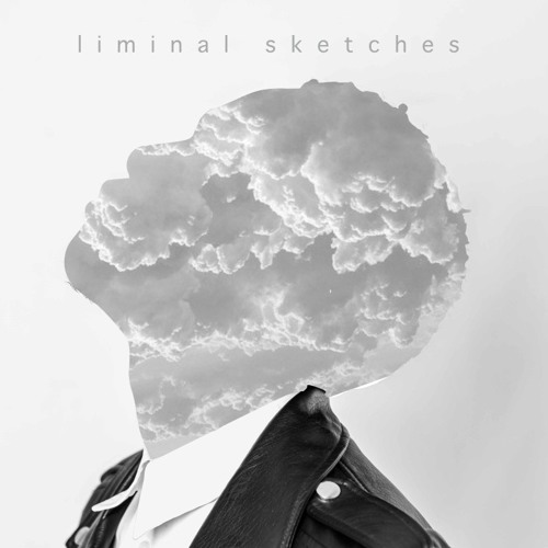 Liminal Sketches - EP