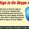 How To Sign In On Skype Account?