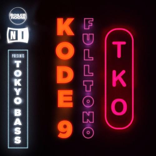 "Kode9 & DJ Fulltono ""TKO"""