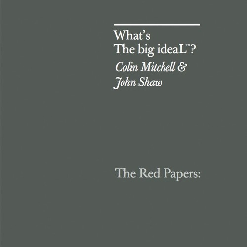 What's The Big ideaL®?