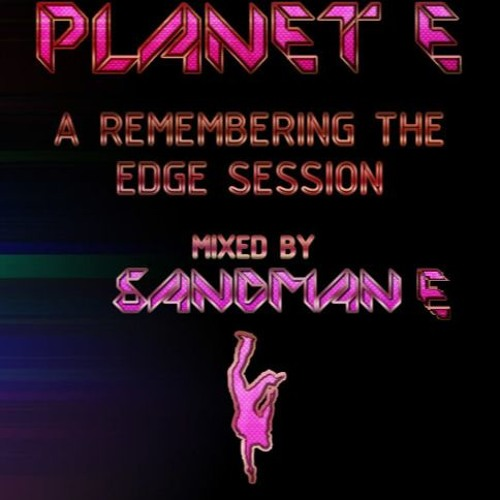 Edge Session (Planet E) Part 1