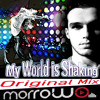 My world is shaking _ Morrow (Original Mix) 320 KBPS