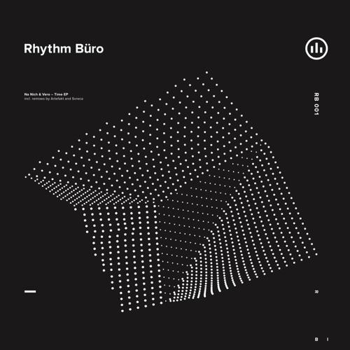 Na Nich & Vero - TIME  [ Rhythm Büro 001 ]