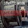 Somatic Moon - Mess mp3