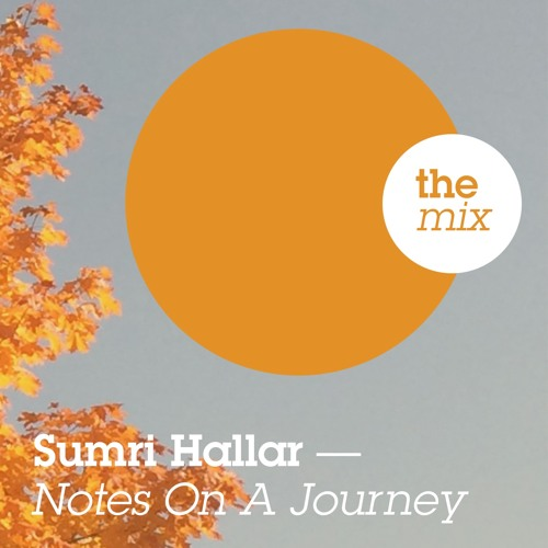 Sumri Hallar (Autumn Mix) - Notes On A Journey Selection by Stefan Leisering (Jazzanova)