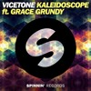 Vicetone ft. Grace Grundy - Kaleidoscope [Unreleased] [Free Download]