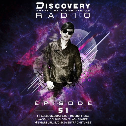 Discovery Radio 051 Hosted by Flash Finger