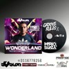 GrooveRules X WONDERLAND EDITION By Mario Suaza PIS mp3