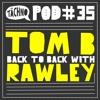 TAECHNOPOD#35 - Tom B & Rawley(Oktober 2016) mp3