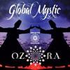 GLOBAL MYSTIC - Live @ Ozora Festival 2016 mp3