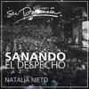 Sanando el despecho - Natalia Nieto - 5 de octubre de 2016