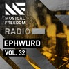 Musical Freedom Radio Episode 32 - Ephwurd