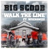 Big Scoob - Walk The Line ft Wrekonize