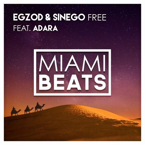 Egzod & Sinego // Free (ft. Adara) [Free Download]