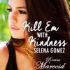 Selena Gomez Kill Em With Kindness (Remix Marcosd)