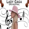 million reasons lady gaga orchestral