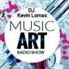 Kevin Lomax - Music Art Radio Show # 001