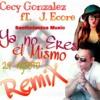 J. Ecore ft. Cecy Gonzalez- Ya no Eres el Mismo(Remix)_00.mp3 Portada del disco