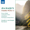 Jia Daqun: Chamber Works, Vol. 2 - Flavour of Bashu
