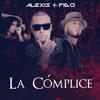 (R.A.F) Alexis y Fido - La Cómplice