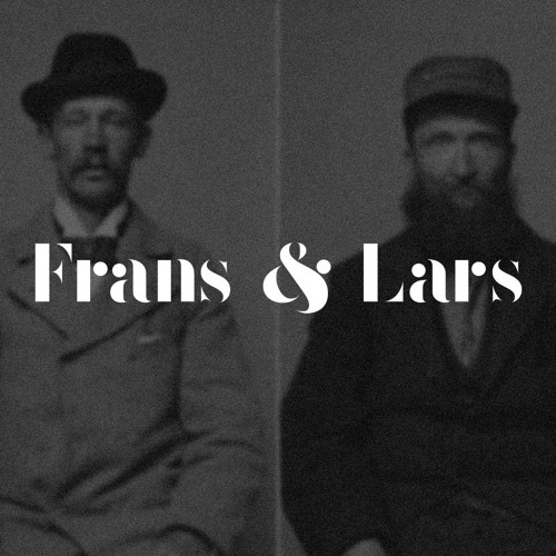 Frans And Lars
